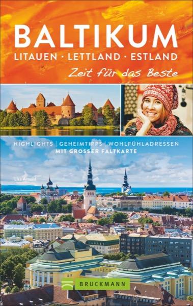 Baltikum. Litauen – Lettland – Estland – Zeit für das Beste thumbnail
