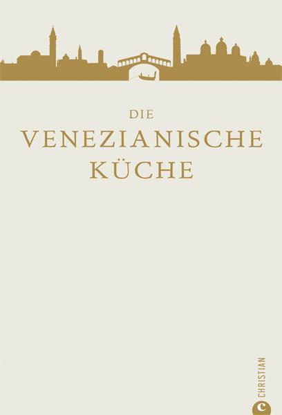 Die venezianische Küche
