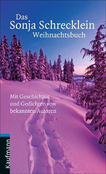 Das Sonja Schrecklein Weihnachtsbuch