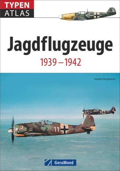 Typenatlas Jagdflugzeuge