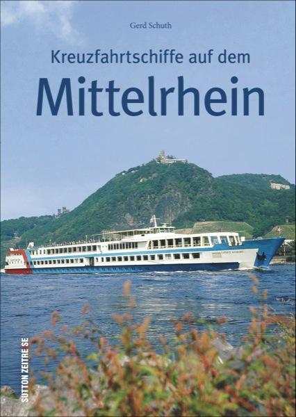 Kreuzfahrtschiffe auf dem Mittelrhein