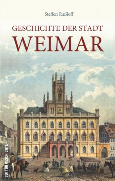 Geschichte der Stadt Weimar
