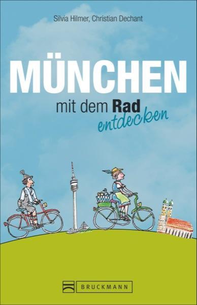 München mit dem Rad entdecken